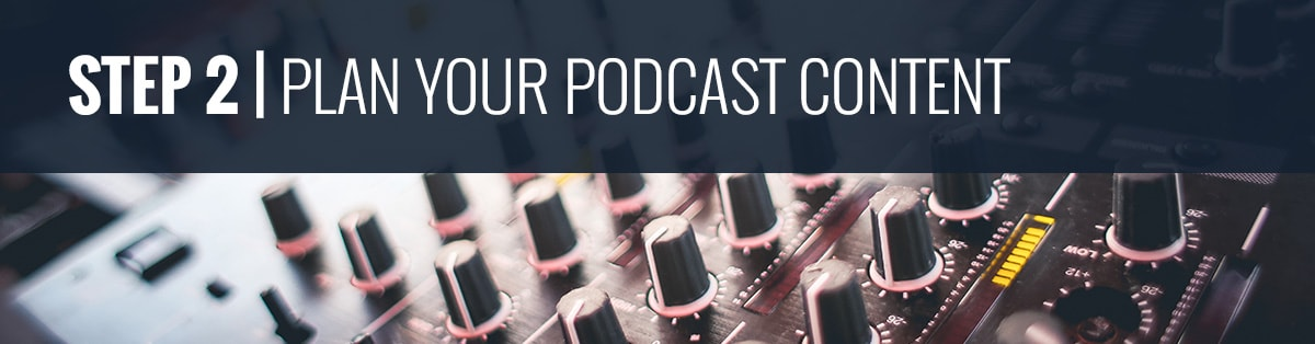 Podcasting 101 | Plan Your Podcast Content